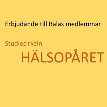 """Erbjudande till Balans medlemmar  – Studiecirkel runt hälsa – """"Hälsospåret""""."""